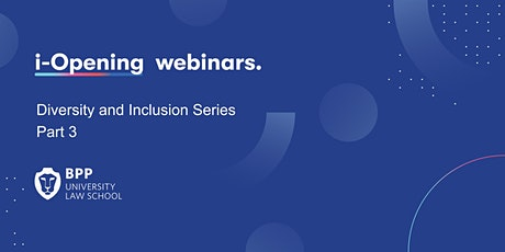 Diversity and Inclusion Series - Part 3 tickets