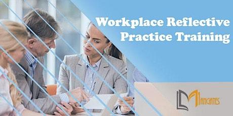 Workplace Reflective Practice 1 Day Virtual Training in Cuernavaca tickets
