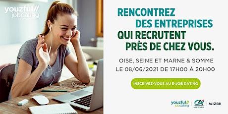 E-Job Dating Oise, Seine-et-Marne & Somme : décrochez un emploi ! billets