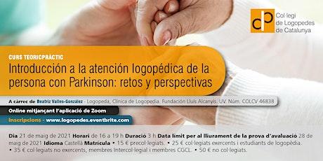 INTRODUCCIÓN A LA ATENCIÓN LOGOPÉDICA DE LA PERSONA CON PARKINSON entradas