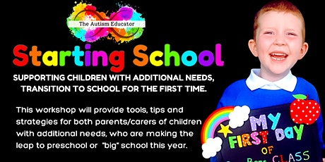 Starting School  - Supporting Children with Additional Needs tickets
