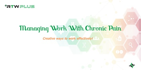 Managing Work With Chronic Pain tickets