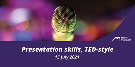 Presentation skills, TED-style (15 July 2021) tickets