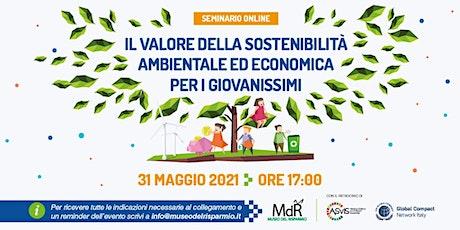 Il Valore della Sostenibilità per i giovanissimi - Seminario Online biglietti