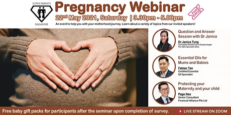 Pregnancy Webinar VIII by Super Parents Singapore tickets
