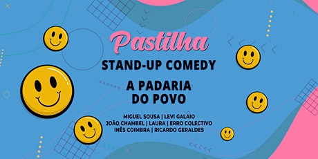 Pastilha Stand-Up Comedy tickets