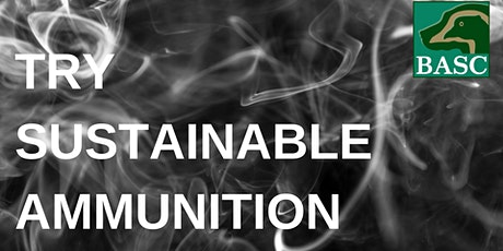 Try Sustainable Ammunition Day - Sporting Targets tickets