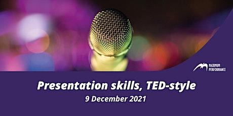 Presentation skills, TED-style (9 December 2021) tickets