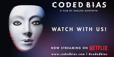 Coded Bias Watch party tickets