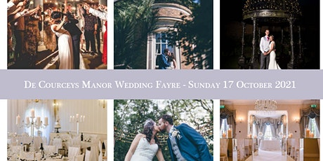 De Courceys Manor Wedding Fayre - Sunday 17th October 2021 tickets