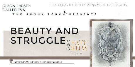 Beauty & Struggle  1st Annual Sunny Porch Art Show tickets