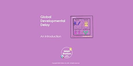 Global Developmental Delay - Staff Meeting Session tickets