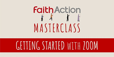 Masterclass: Getting Started with Zoom tickets