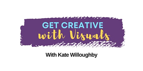 Get Creative with Visuals - Part 2 tickets