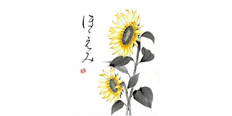 "Sumi-e  Ink Painting workshop ""Coloured Sunflower with ほほえみ -smile "" TypeB tickets"