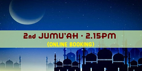 2nd Jumu'ah Prayer|2.15 PM|14th May 2021|English|Ustadh Mohamed Nizamdeen tickets
