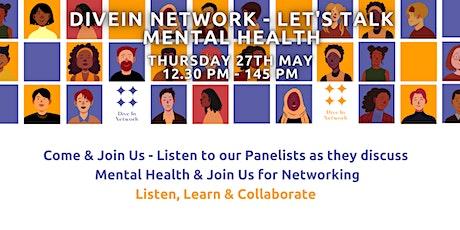 Let's talk Mental Health Part 1 - Listen & Learn tickets