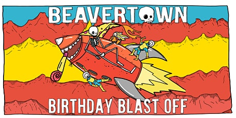 Beavertown Birthday Blast Off tickets