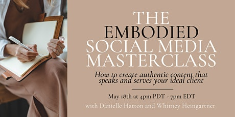 The Embodied Social Media Masterclass tickets