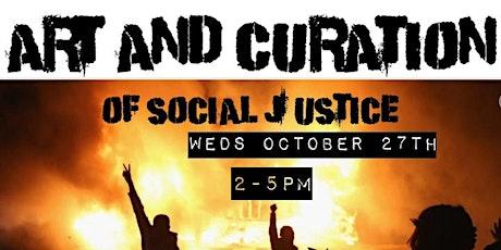 Art and Curation of Social Justice biglietti
