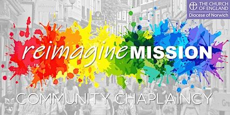 Reimagine Mission: Community Chaplaincy tickets