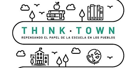 Think town: repensando la escuela en los pueblos entradas
