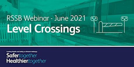 LHSBR webinar series: Level Crossings tickets