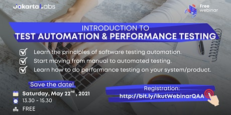 FREE Webinar - Introduction of Test Automation & Performance Testing tickets