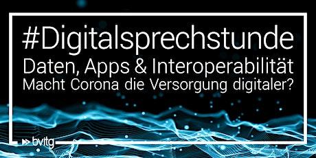 Offene #Digitalsprechstunde – Corona & Digitalisierung Tickets
