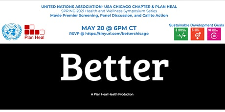 Better - Movie Premier Screening, Panel Discussion, and Call to Action tickets