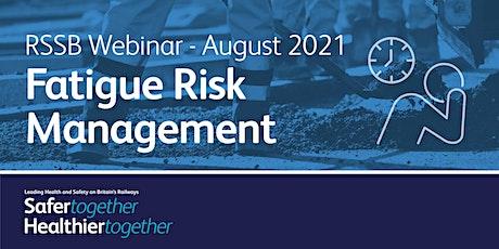 LHSBR webinar series: Fatigue Risk Management tickets