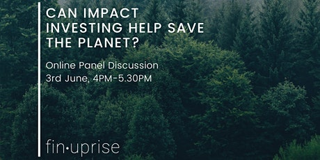 Panel Discussion: Can impact investing help save the planet? tickets