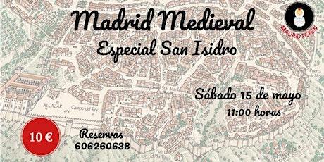 VISITA GUIADA MADRID MEDIEVAL - ESPECIAL SAN ISIDRO entradas