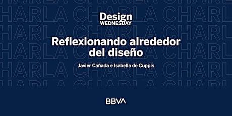 Design Wednesday: Reflexionando alrededor del diseño entradas