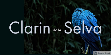 Clarin de la Selva - Renaissance Music of Latin America *LIVESTREAM TICKET* tickets