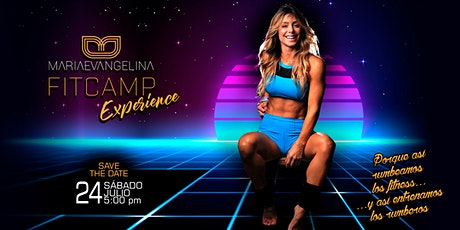 FIT CAMP EXPERIENCE, by Maria Evangelina tickets