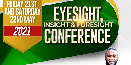 Eyesight, Insight & Foresight Conference tickets