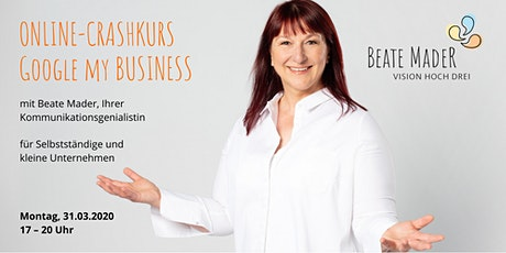 Online-Crashkurs: Google my Business Basics Tickets