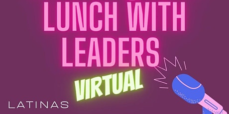 May - Lunch with Leaders VIRTUAL tickets