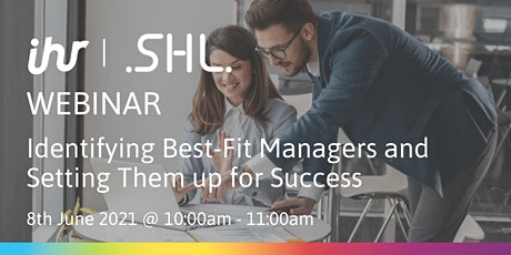 Identifying Best-Fit Managers and Setting Them up for Success tickets