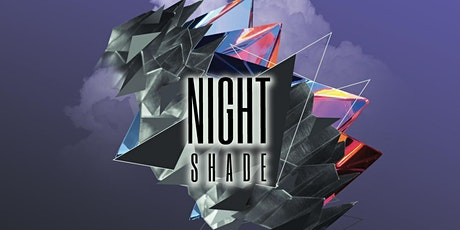 """What's Good Chicago? Presents """"Night Shade"""" 5/28 tickets"""