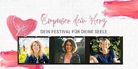 Festival - Empower DEIN Herz Tickets