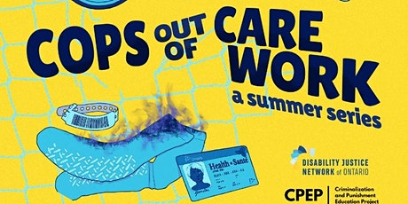 Cops Out of Care Work: A Summer Series Tickets