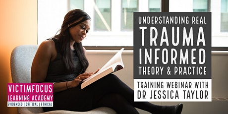 Understanding real trauma informed theory and practice tickets