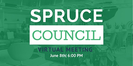 Spruce Council Virtual June Meeting tickets