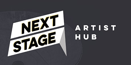 Next Stage // artist hub - June tickets