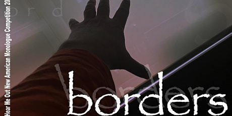 Hear Me Out Monologue  Competition 'n Labor Day Fest: BORDERS tickets