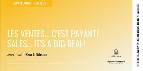 CEE : Les ventes... c'est payant! | EMC: Sales.. It's A Big Deal! billets