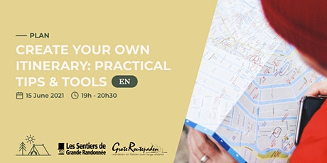 Create your own itinerary: practical tips & tools billets