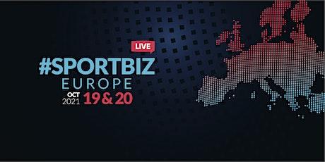 SPORTBIZ EUROPE 2021 - Barcelona Edition tickets
